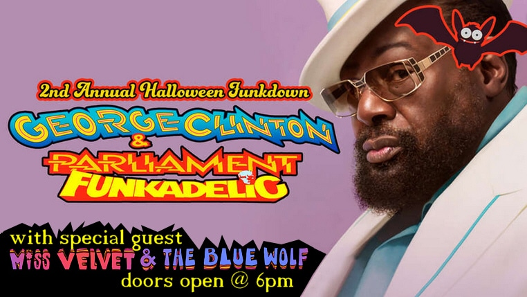 George Clinton and Parliament Funkadelic and Miss Velvet and The Blue Wolf BB King Blues Club Halloween Funkdown