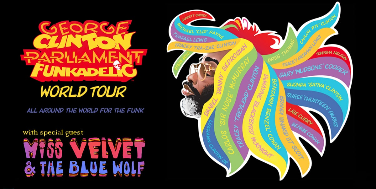 George Clinton World Tour + Special Guest Miss Velvet and The Blue Wolf